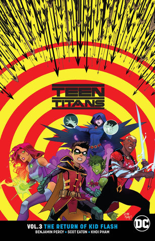 TEEN TITANS TP VOL 03 THE RETURN OF KID FLASH REBIRTH - Packrat Comics
