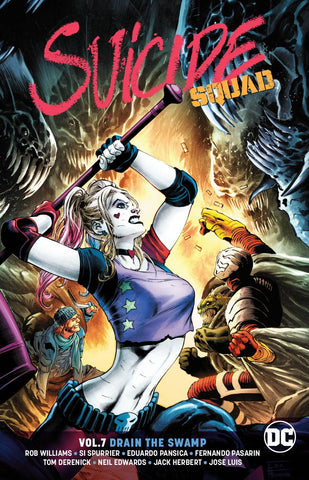 SUICIDE SQUAD TP VOL 07 DRAIN THE SWAMP REBIRTH - Packrat Comics