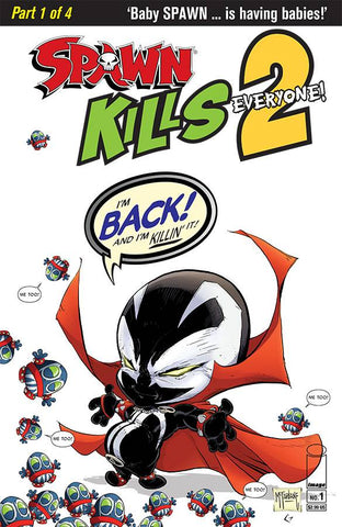 SPAWN KILLS EVERYONE TOO #1 (OF 4) CVR A CLEAN MCFARLANE - Packrat Comics