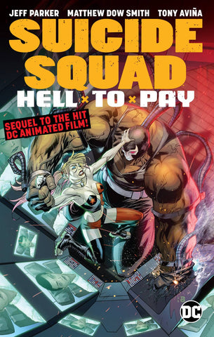SUICIDE SQUAD HELL TO PAY TP - Packrat Comics