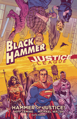 BLACK HAMMER JUSTICE LEAGUE HAMMER OF JUSTICE HC