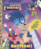 DC SUPER FRIENDS BATMAN LITTLE GOLDEN BOOK HC