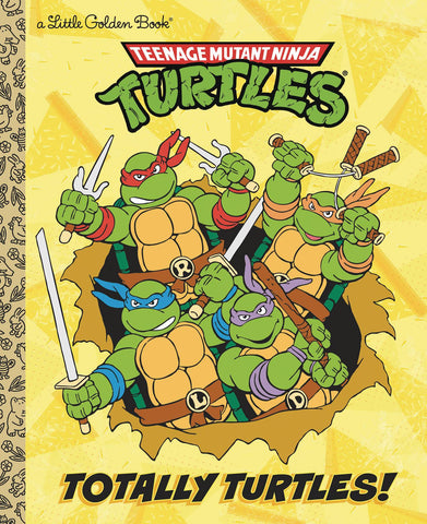 TMNT TOTALLY TURTLES LITTLE GOLDEN BOOK (C: 1-1-0) - Packrat Comics