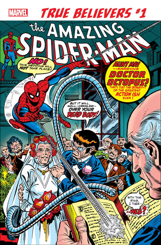 TRUE BELIEVERS SPIDER-MAN WEDDING AUNT MAY AND DOC OCK #1 - Packrat Comics