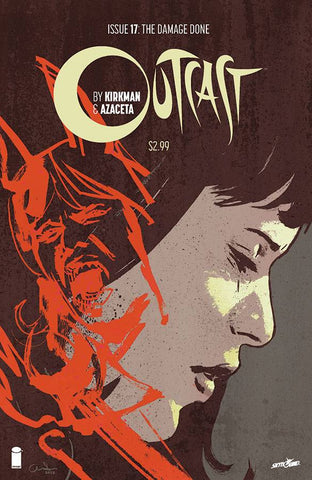 OUTCAST BY KIRKMAN & AZACETA #17 (MR) - Packrat Comics