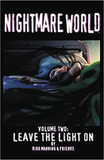 NIGHTMARE WORLD TP (DEVILS DUE ED) VOL 02 LEAVE THE LIGHT ON