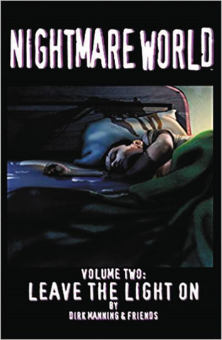 NIGHTMARE WORLD TP (DEVILS DUE ED) VOL 02 LEAVE THE LIGHT ON - Packrat Comics