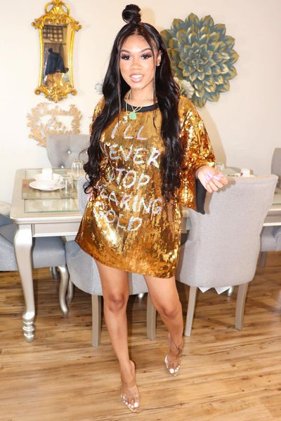 'I'll Never Stop Wearing' Sequin Dress