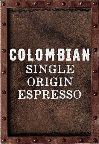 Colombian - Single Origin Espresso Blend