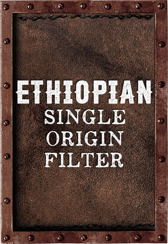 Ethiopian - Single Origin Filter Roast