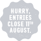 Hurry, entries close 11th August