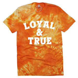 Loyal & True Tie Dye Tee
