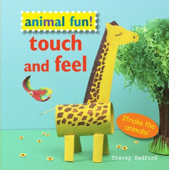 Animal Fun! Touch and Feel! Children's Book