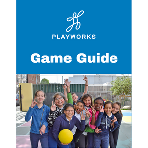 The Playworks Game Guide