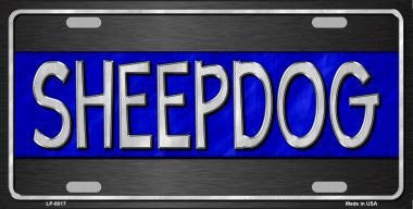 """SHEEPDOG"" - BLUE LINE NOVELTY METAL LICENSE PLATE"