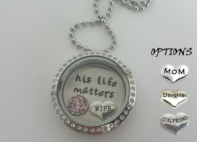 His Life Matters Powerful Floating Charm Firefighter Wife Necklace