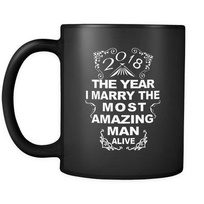 I'M MARRYING THE MOST AMAZING MAN - MUG