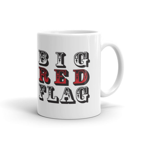 Big Red Flag Mug