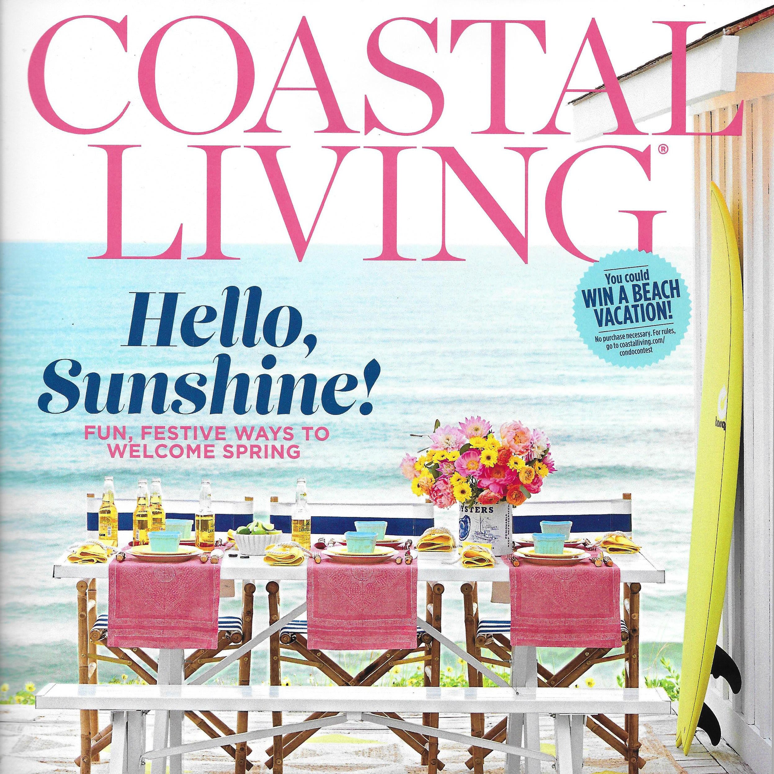 COASTAL LIVING MAGAZINE MARCH 2017