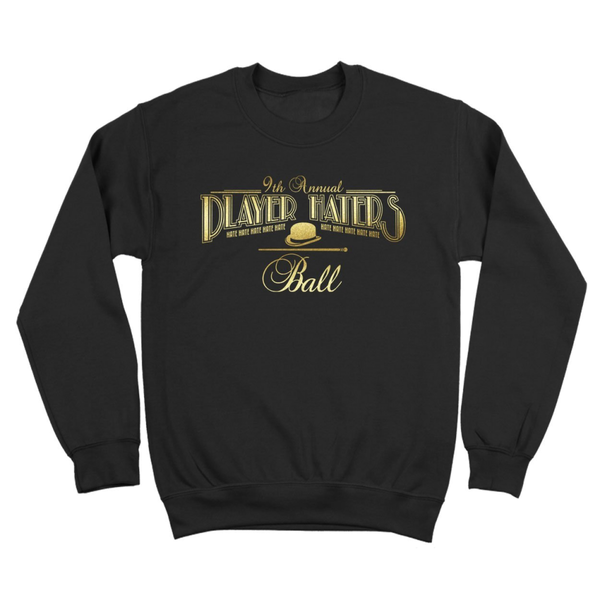 The Player Haters Ball Crewneck Sweatshirt
