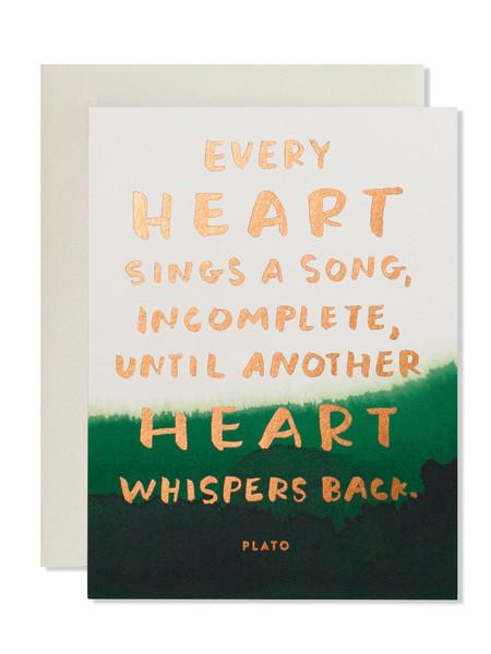 Every Heart Sings A Song, Incomplete, Until Another Heart Whispers Back. Art Card