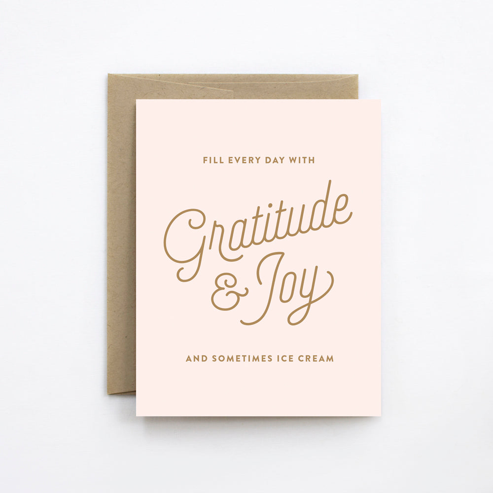 Fill Every Day with Gratitude & Joy Card