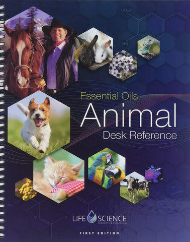 Essential Oils Animal Desk Reference