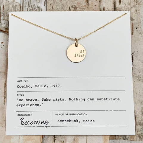 Be Brave Gold Circle Necklace