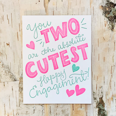 You Two are the Cutest Card 9Th Letterpress