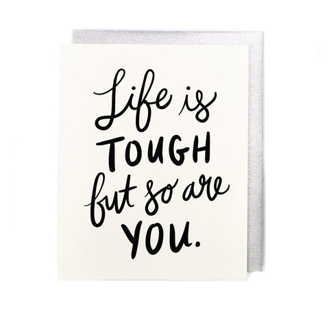 Life Is Tough Card LL