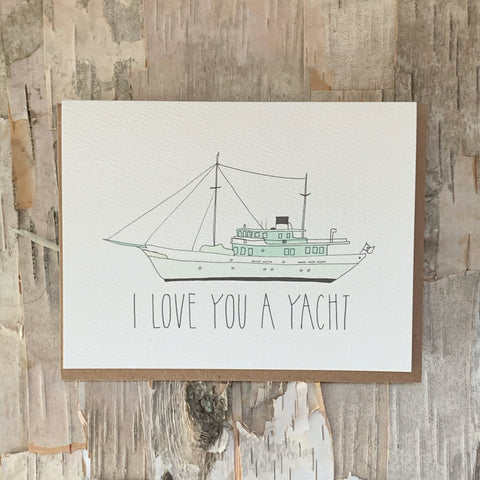 I Love You A Yacht Card