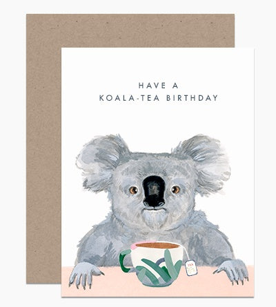 Have A Koala-Tea Birthday Card