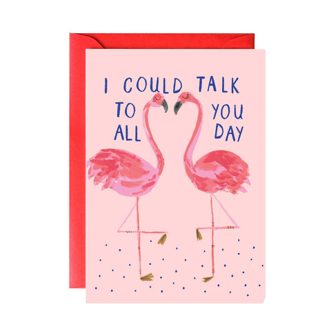 I Could Talk To You All Day Flamingo Card