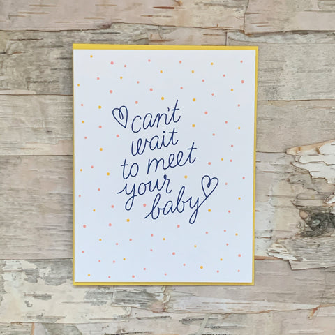 Can't Wait To Meet Your Baby Card