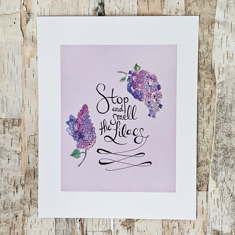 Smell The Lilacs Print 8x10