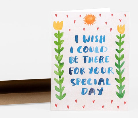 I Wish I Could Be There For Your Special Day Card