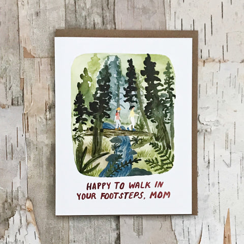 Walk In Your Footsteps Mother's Day Card