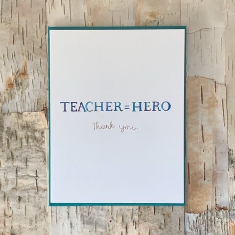 Teacher=Hero Card