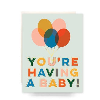 You're Having A Baby Balloons Card