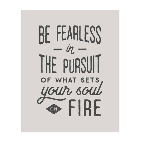 Be Fearless Art Print 8x10