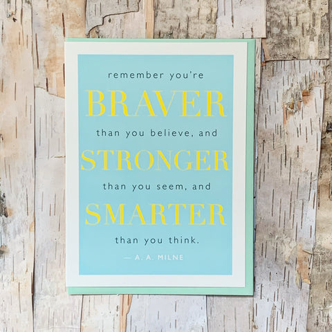 Braver Quote Milne Card