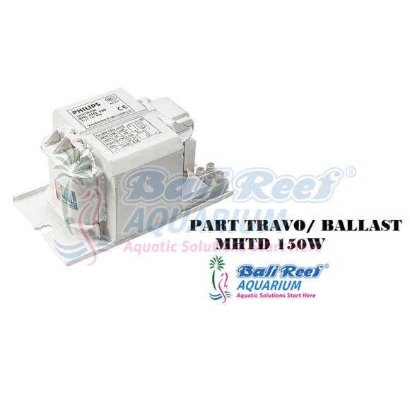 Part Travo/ Ballast Mhtd 150W 18092017 Bali Reef Aquarium Online Store