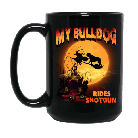 FUN HALLOWEEN BULLDOG RIDES SHOTGUN Black Mug - BIG 15 oz. size