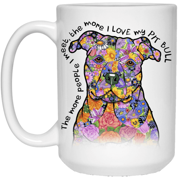LOVE MY PIT BULL White Mug - BIG 15 oz. Size