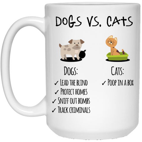 DOGS VS CATS White Mug - BIG 15 oz. size