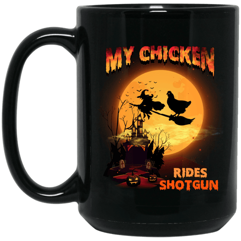 FUN HALLOWEEN CHICKEN RIDES SHOTGUN Black Mug - BIG 15 oz. size