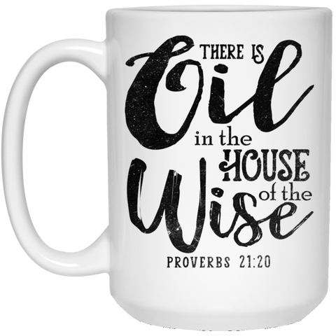 WONDERFUL PROVERBS 21:20 White Mug - BIG 15 oz. size