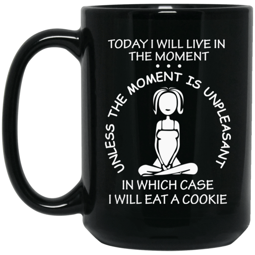 IN THE MOMENT Black Mug - BIG 15 oz. size