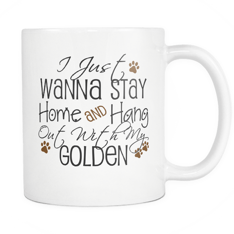 DON'T YOU WANNA TO HANG WITH YOUR GOLDEN TODAY - 25% OFF!