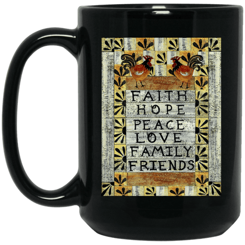 PEACE LOVE FAMILY Black Mug - BIG 15 oz. size